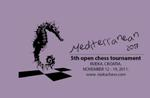 5th open chess tournament Mediterranean 2017